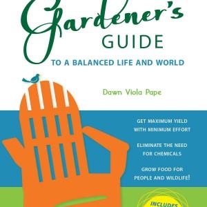 A Lawn Chair Gardener's Guide