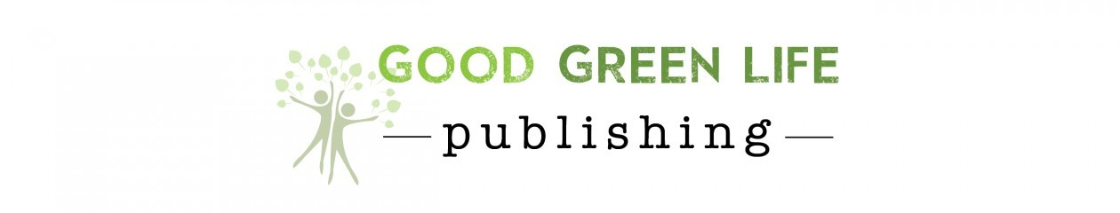 Good Green Life Publishing