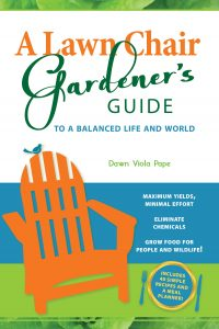 A Lawn Chair Gardener's Guide front book cover